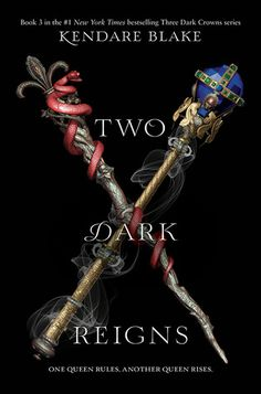Cover Reveal: Two Dark Reigns by Kendare Blake - On sale September 4, 2018! #CoverReveal
