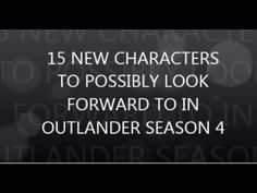 Outlander Season 4 NEW CHARACTERS? SPOILER - YouTube
