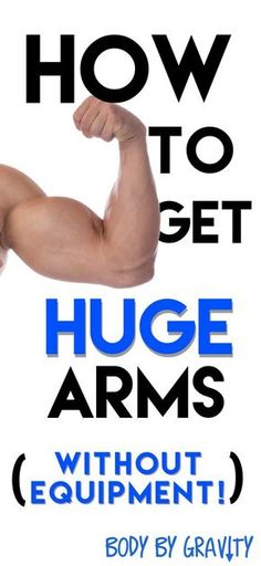 Tired of looking at your lanky arms? Use this awesome workout to bulk them up! #Arms #Workout #BodybyGravity #