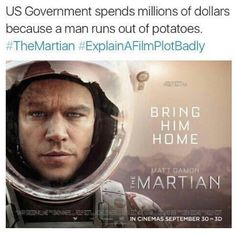 Explain a Film Plot Badly Pictures That Will Ruin Movies For You Forever explain a film plot badlyexplain a film plot badly Funny Quotes, Funny Memes, Hilarious, Jokes, Humor Quotes, The Martian Quotes, Movie Plots Explained Badly, Explain A Film Plot Badly, Famous Movies