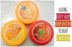 Using Body Shop Body Butter To Beat Chub Rub