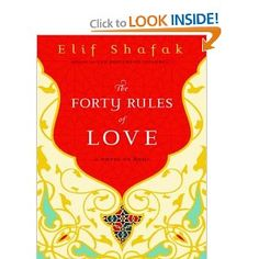 The Forty Rules of Love: A Novel of Rumi: Elif Shafak, Laural Merlington: 9781400165124: Amazon.com: Books