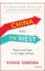 China and the West: Why the West Should Stop Worrying and Learn to Love China
