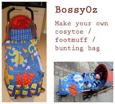 Stuff made by BossyOz: Tutorial - cosytoe, footmuff, bunting bag, pushchair bag- good for a person in wheelchair Baby Sewing Projects, Sewing For Kids, Sewing Tutorials, Sewing Crafts, Sewing Patterns, Sewing Ideas, Diy Projects, Stroller Bag, Stroller Blanket