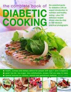 The Complete Book of Diabetic Cooking by Bridget Jones - 2/25/2016