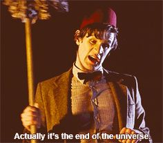 Constant. Danger.  | 28 Reasons The Doctor Would Make A Terrible Boyfriend