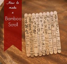 """Ancient China: Making a """"Bamboo"""" Scroll at Marie's Pastiche. Fine tip markers, thread, and popsicle sticks are transformed into an ancient chinese scroll with this extraordinary craft."""