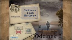 Let's Play: Letters from Nowhere- odcinek 3- Oddech śmierci Tak, wiem, że źle czytam nazwę gry, ale jest to spowodowane tym, że nagrywam odcinki o 1 w nocy.