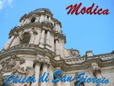 Modica, UNESCO Heritage Site, is the town of the 100 churches and it's renowned for its southern position and the Baroque style and architecture. The church dedicated to San Giorgio is the Duomo of Modica Alta. Baroque Art, Two Rivers, Southern Italy, Baroque Fashion, Saint George, World Heritage Sites, Statue Of Liberty, Facade, Presentation