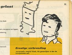 Verbranding van het gelaat - Burning of the face. From Junior First Aid Manual, 1964.