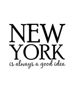 """Wall Art Print """"New York Is Always A Good Idea"""" Black And White Typographic Poster New York City Map, New York Art, New York Quotes, New York Poster, Def Not, Nyc Life, Typographic Poster, Typography, Travel Essentials"""
