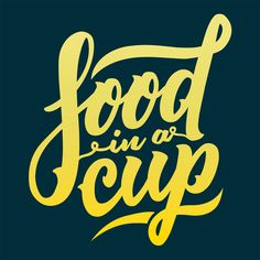 Food in a Cup