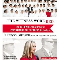 Reviewed by Anne Boling for Readers' Favorite  The Witness Wore Red: The 19th Wife Who Brought Polygamous Cult Leaders to Justice written by Rebecca Musser is a shocking look at her life with the FLDS (Fundamentalist Church of Jesus Christ of Latter Day Saints). The FLDS practice polygamy. I feel it important to point out that the FLDS is no more a representation of the LDS Church (Mormons) than the Westboro Baptist Church represents all Baptists. Rebecca Musser is very respectful of the…