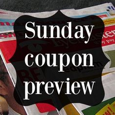 E- Here is your Sunday Coupon Preview for June 19, 2016: It is the first weekend of the month and we can expect 2 coupon inserts in this Sunday's paper! Hopefully, you are caught up on your coupon clipping. If not, get caught up before Sunday. Here are the coupon inserts you'll find …