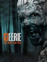 13 Eerie 2013 DVD Rip Free Movie Download.2013 latest Horror Movie Free download online.Watch Horror movies online.