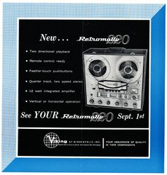 1963 ad for the Viking Retromatic 220 reel to reel tape recorder in Reel2ReelTexas.com's vintage recording collection