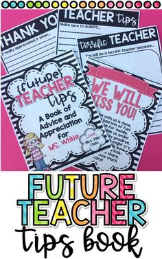 Student Teacher or Future Teacher Advice and Appreciation Book to have students write and make as a gift for your student teacher! teacher gift Student Teacher Advice and Apprectiation Book- Editable! Teacher Gifts From Class, Letter To Teacher, Teacher Boards, Teacher Appreciation Week, New Teachers, Student Gifts, Elementary Teacher, My Teacher, Teacher Stuff