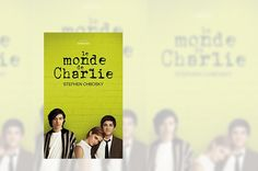 Madness Story: [Livres] Le monde de Charlie de Stephen Chbosky