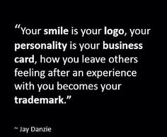 You are a brand. Always be your best you!