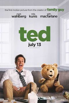 Ted...Another movie with good reviews