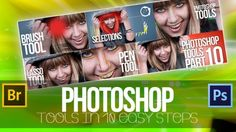 Photoshop Tools in 10 easy Steps !  - In these free Photoshop classes you will get an introduction to Photoshop tools and learn using them in 10 easy steps. - Free