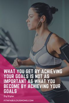 What you get by achieving your goals is not as important as what you become by achieving your goals - Zig Ziglar Finding Motivation, Fitness Motivation, Goal Planning, Zig Ziglar, Achieve Your Goals, Mindful Living, Mom Blogs, Best Self, Time Management