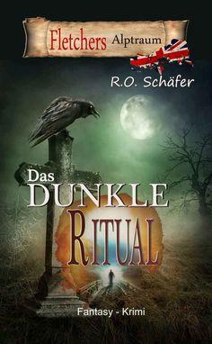 Buch Cover Das dunkle Ritual. Fantasy Krimi von R.O.Schäfer
