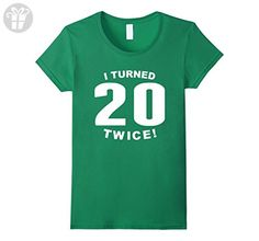 I Turned 20 Twice Funny 40th Birthday T-Shirt - Female Medium - Kelly Green - Birthday shirts (*Amazon Partner-Link)