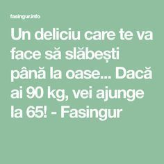 Un deliciu care te va face să slăbești până la oase... Dacă ai 90 kg, vei ajunge la 65! - Fasingur Cooking Recipes, Healthy Recipes, Healthy Food, 100 Calories, Cardio, The Cure, Health Fitness, Healing, Weight Loss