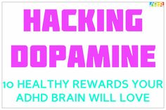 Hacking Dopamine and ADHD Rewards Featured Image With Border