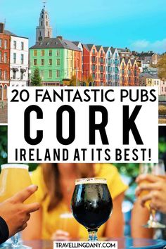 The best pubs in Cork (Ireland) to celebrate St. Let me show you 20 places you should go to drink the best Irish beer and raise a pint on Paddy's day! With info on how and where to ming Europe Travel Tips, Asia Travel, Traveling Europe, Travel Pics, Travel Advice, Travel Ideas, Travelling, Travel Destinations, Cork Ireland