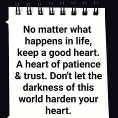 Keep a #heart of #patience and #trust.. #life #inspiration #motivational #quotes #thedailylife