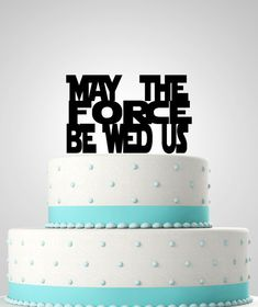 Star Wars Inspired Wedding Cake Topper. May the force be wed us. Star Wars Wedding.