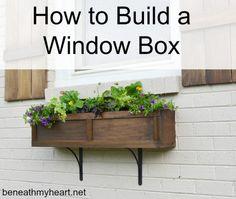 How to Build a Window Box - Beneath My Heart
