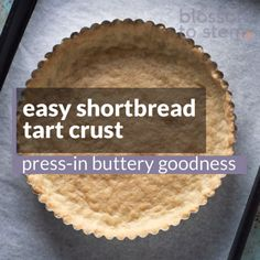This press-in-the-pan shortbread crust is crisp, buttery, tender, and pretty much foolproof. The best easy tart crust there is! Easy Tart Recipes, Pastry Recipes, Baking Recipes, Pie Recipes, Dessert Recipes, Shortbread Cookie Crust, Cheesecake Tarts, Pretty, Chocolate Pie Crust