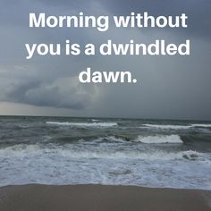 morning without you select among elegant good morning quotes for her http