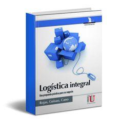 Logística integral – Rojas – Guisao – Cano– PDF  #Logistica #comunicacion #LibrosAyuda   http://librosayuda.info/2016/04/02/logistica-integral-rojas-guisao-cano-pdf/