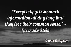 Gertrude Stein Quote - More at QuotedDaily.com