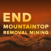 The coal industry is waging war on Appalachia, detonating millions of pounds of diesel fuel & explosives daily to rip the top off of mountains to access seams of coal contained w/in. Dozens of peer reviewed studies have documented the devastation mountaintop removal mining is wreaking on communities in WV, KY, VA & TN in elevated rates of birth defects & cancer rates. Click f/details & SIGN/share petition to tell Congress to pass the ACHE Act & end mountaintop removal mining now!