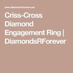 Criss-Cross Diamond Engagement Ring | DiamondsRForever