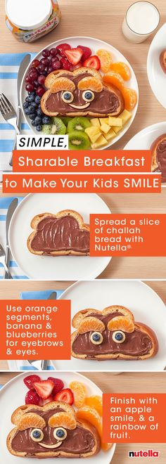 For a simple breakfast that will have your whole family on cloud nine, spread Nutella® on a slice challah and decorate with a rainbow of fruit.