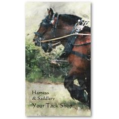 Harness store business card. Two feathered bay draft horses in harness for saddlery stores, harness makers or horse driving businesses.Price varies according to size, qty and card stock $22.75