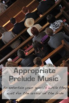 Some ideas for appropriate prelude wedding music of many genres to entertain your guests while they wait for the processional and the arrival of the bride.