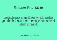 Textaphrenia. I believe I have that...