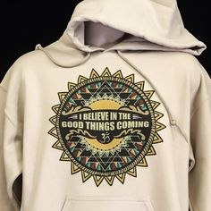Nahko inspired Hoodie I believe in the good things by MongoArts