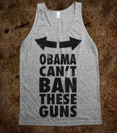 Obama Can't Ban These Guns - Merica Guns And Fun - Skreened T-shirts, Organic Shirts, Hoodies, Kids Tees, Baby One-Pieces and Tote Bags