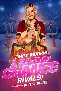 A Second Chance: Rivals! is a movie starring Emily Morris, Stella Shute, and Adam Tuominen. It's city girls vs country girls in the most competitive gymnastics showdown ever. Get ready to tumble in A SECOND CHANCE: RIVALS! Latest Movies, New Movies, Movies To Watch, Upcoming Movies, Second Chances, Young Gymnast, 2011 Movies, Hd Movies Online, English Movies