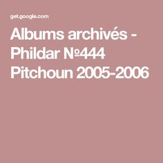 Albums archivés - Phildar №444 Pitchoun 2005-2006