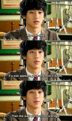 Kim Soo Hyun in Dream High. Well said Kim So hyun. A wall can be transformed into bridge if you have the courage.