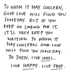 live well, live happy, live free